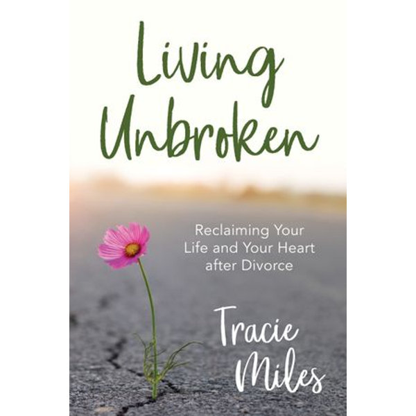 Living Unbroken - Tracie Miles | Karta-nauczyciela.org