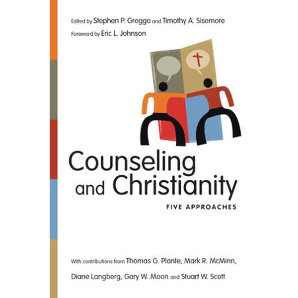 Counseling and Christianity - Stephen P. Greggo, Timothy A. Sisemore, Eric L. Johnson (Foreword by) | Karta-nauczyciela.org
