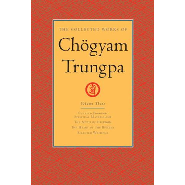 The Collected Works of Chogyam Trungpa: Volume 3 - Chogyam Trungpa | 2020-eala-conference.org