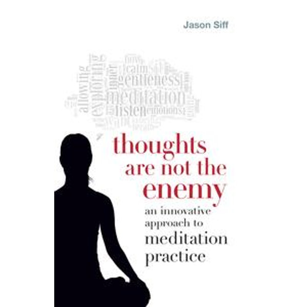Thoughts Are Not the Enemy - Jason Siff | Karta-nauczyciela.org