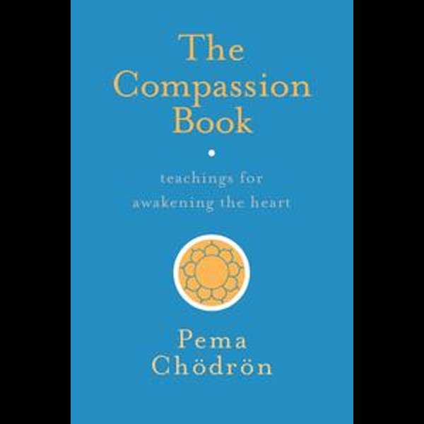 The Compassion Book - Pema Chodron   Karta-nauczyciela.org