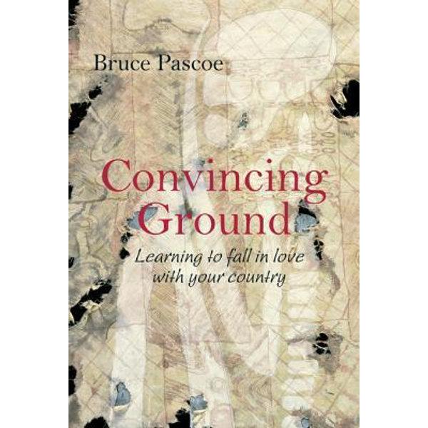 Convincing Ground - Bruce Pascoe   Karta-nauczyciela.org