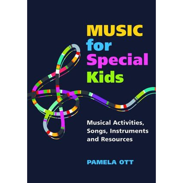 Music for Special Kids - Pamela Ott | Karta-nauczyciela.org