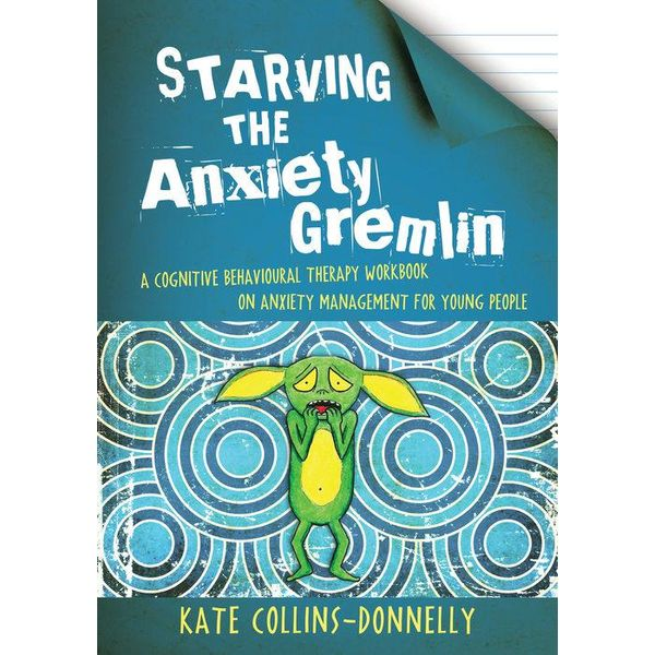 Starving the Anxiety Gremlin - Kate Collins-Donnelly | Karta-nauczyciela.org