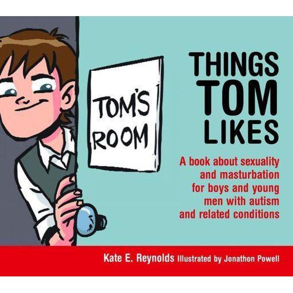 Things Tom Likes - Kate E. Reynolds, Jonathon Powell (Illustrator) | Karta-nauczyciela.org