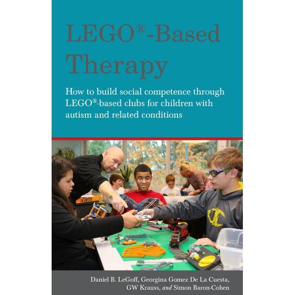 LEGO®-Based Therapy - Daniel B. LeGoff, Simon Baron-Cohen, GW Krauss, Georgina Gomez De La Gomez De La Cuesta | Karta-nauczyciela.org