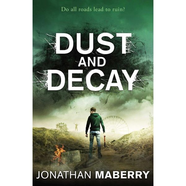 Dust and Decay - Jonathan Maberry | Karta-nauczyciela.org