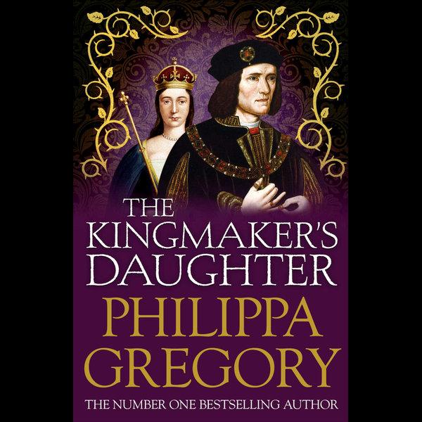 The Kingmaker's Daughter - Philippa Gregory   Karta-nauczyciela.org