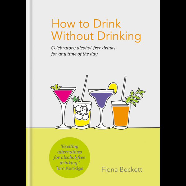 How to Drink Without Drinking - Fiona Beckett | 2020-eala-conference.org