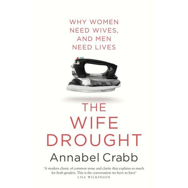 The Wife Drought - Annabel Crabb   Karta-nauczyciela.org