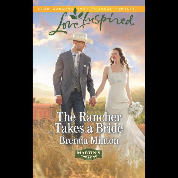 The Rancher Takes A Bride - Brenda Minton | 2020-eala-conference.org