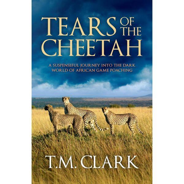 Tears Of The Cheetah - T.M. Clark | Karta-nauczyciela.org