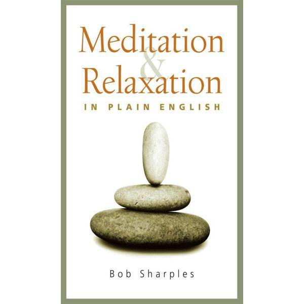 Meditation and Relaxation in Plain English - Bob Sharples   Karta-nauczyciela.org