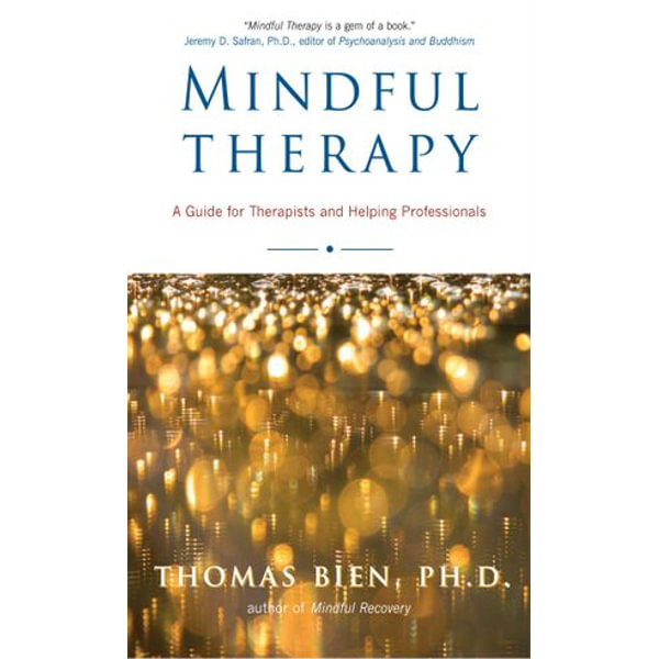 Mindful Therapy - Thomas Bien   Karta-nauczyciela.org