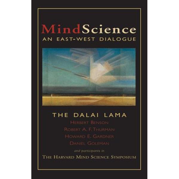 MindScience - His Holiness the Dalai Lama, Herbert Benson, Robert Thurman, Howard Gardner, Daniel Goleman | Karta-nauczyciela.org