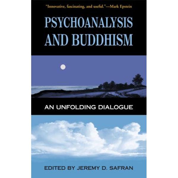 Psychoanalysis and Buddhism - Jeremy D. Safran (Editor) | Karta-nauczyciela.org