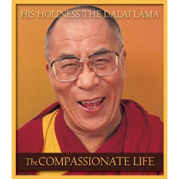 The Compassionate Life - His Holiness the Dalai Lama, David Kittelstrom (Editor) | Karta-nauczyciela.org