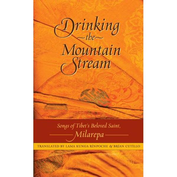 Drinking the Mountain Stream - Jetsun Milarepa, Lama Kunga Rinpoche (Translator), Brian Cutillo (Translator), Amy Soderberg (Illustrator) | Karta-nauczyciela.org