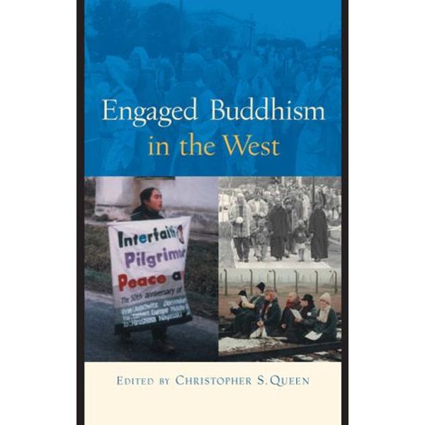 Engaged Buddhism in the West - Christopher S. Queen (Editor) | Karta-nauczyciela.org