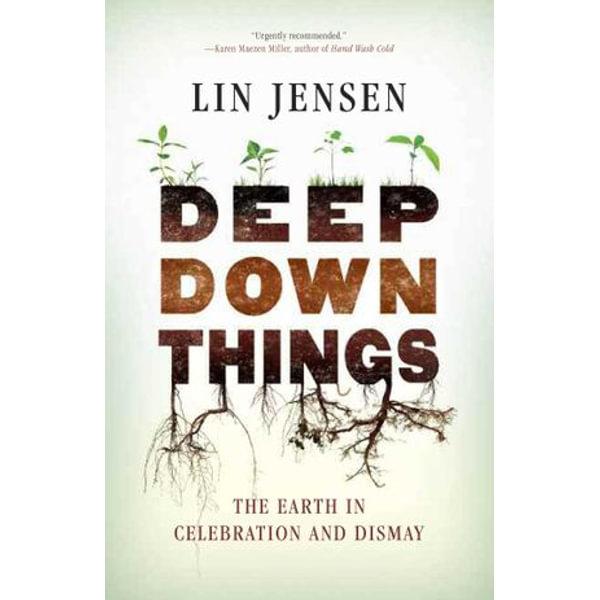 Deep Down Things - Lin Jensen | Karta-nauczyciela.org