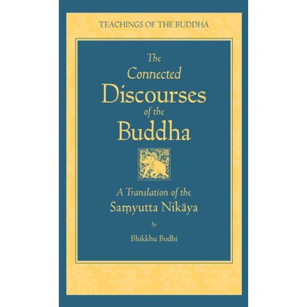 The Connected Discourses of the Buddha - Bhikkhu Bodhi (Translator) | Karta-nauczyciela.org