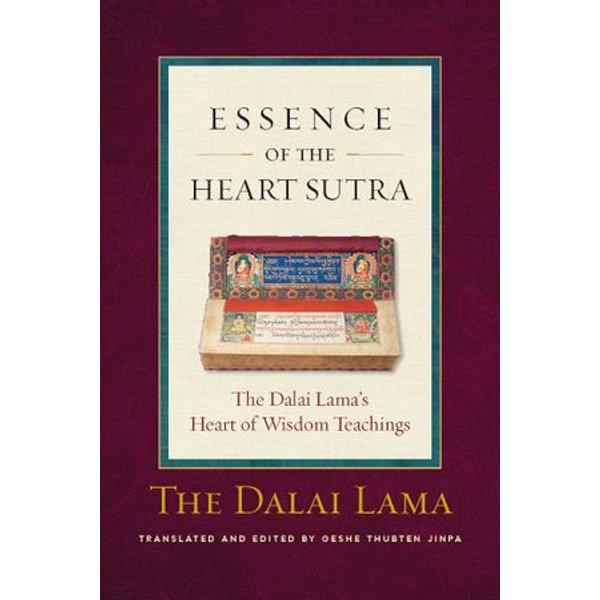 Essence of the Heart Sutra - His Holiness the Dalai Lama (Editor) | Karta-nauczyciela.org