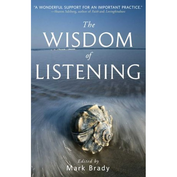 The Wisdom of Listening - Mark Brady (Editor) | Karta-nauczyciela.org