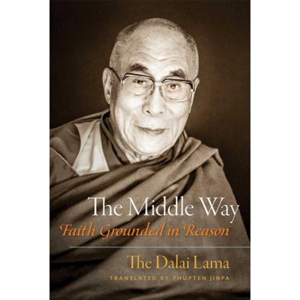 The Middle Way - His Holiness the Dalai Lama   Karta-nauczyciela.org