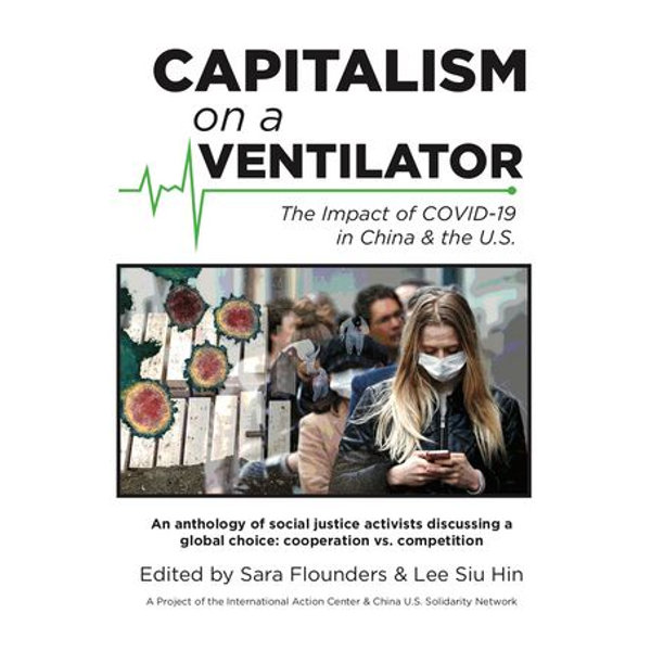 Capitalism on a Ventilator - Margaret Kimberley, Sara Flounders, Carlos Martinez, Monica Moorehead, Lee Siu Hin | Karta-nauczyciela.org