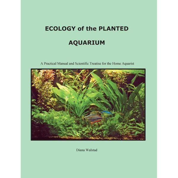 Ecology of the Planted Aquarium - Diana Louise Walstad   Karta-nauczyciela.org