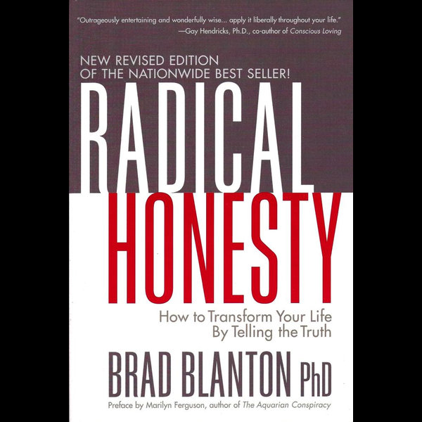 Radical Honesty - Dr. Brad Blanton | 2020-eala-conference.org