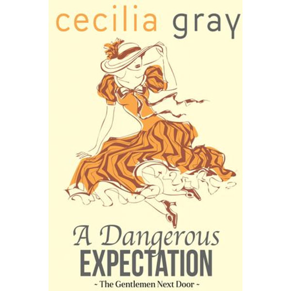 A Dangerous Expectation - Cecilia Gray | Karta-nauczyciela.org