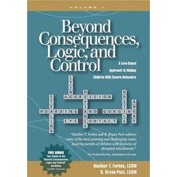 Beyond Consequences, Logic, and Control - Heather T. Forbes, B. Bryan Post   Karta-nauczyciela.org