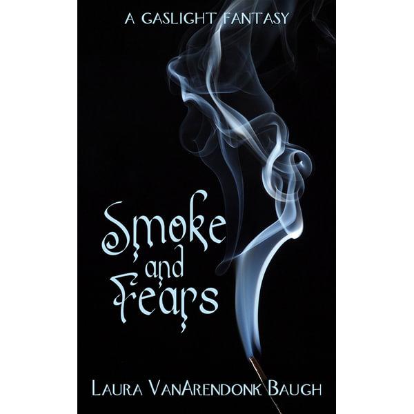 Smoke and Fears - Laura VanArendonk Baugh | Karta-nauczyciela.org