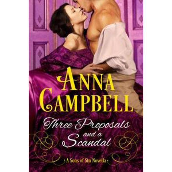 Three Proposals and a Scandal - Anna Campbell | Karta-nauczyciela.org
