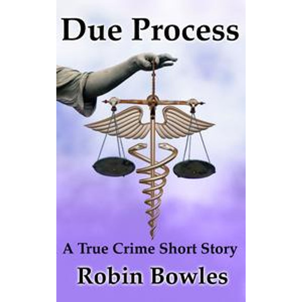 Due Process - Robin Bowles | Karta-nauczyciela.org
