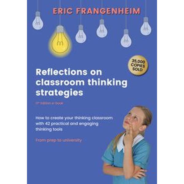 Reflections on Classroom Thinking Strategies - Eric Frangenheim, Wolf Wildwood (Illustrator), Kerrie Keim (Illustrator), Michael Powell (Illustrator) | Karta-nauczyciela.org