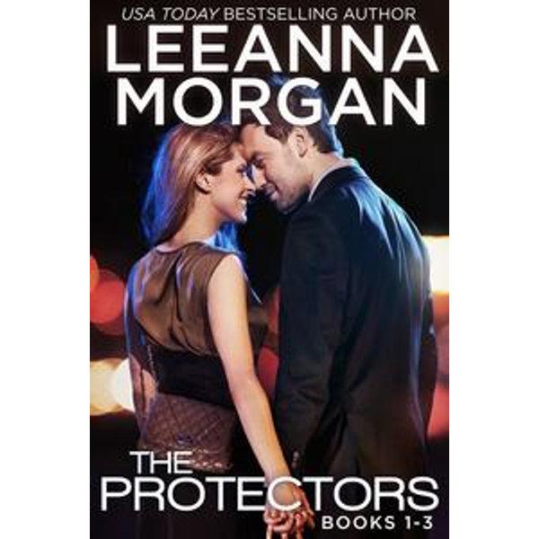 The Protectors Boxed Set (Books 1-3) - Leeanna Morgan   2020-eala-conference.org