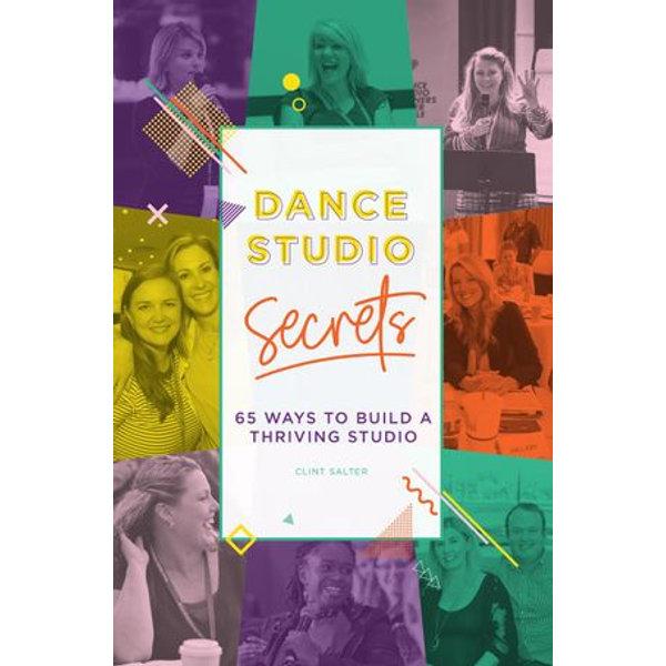 Dance Studio Secrets - Clint Salter   2020-eala-conference.org