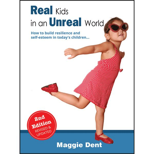 Real Kids in an Unreal World - Maggie Dent | Karta-nauczyciela.org