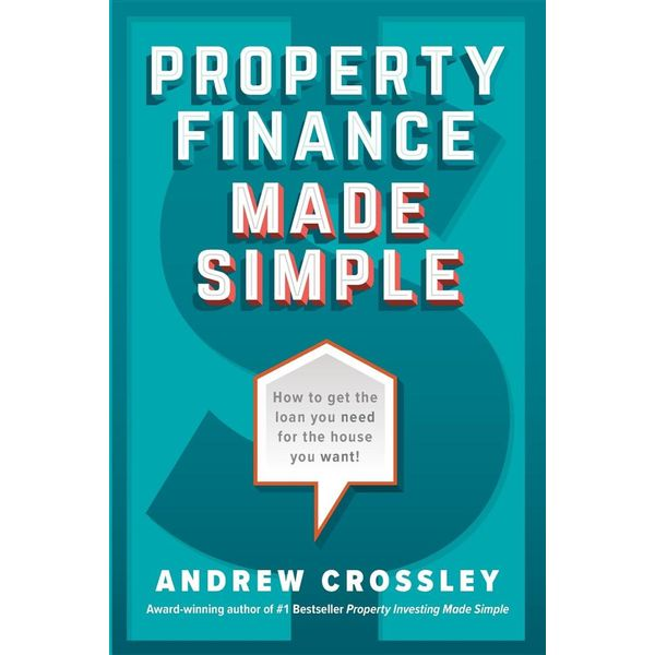Property Finance Made Simple - Andrew Crossley | 2020-eala-conference.org