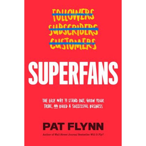 Superfans - Pat Flynn | Karta-nauczyciela.org