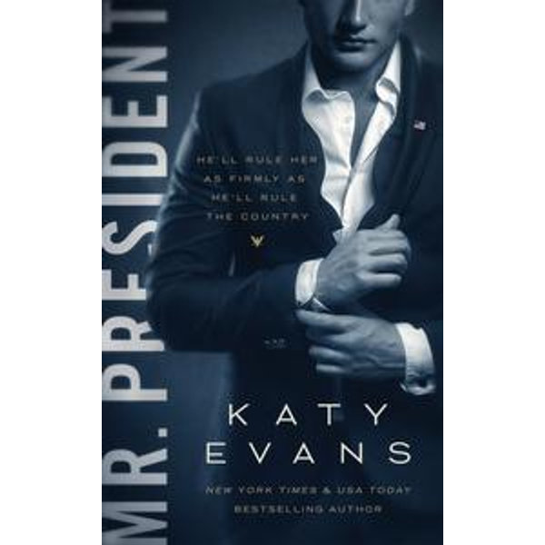 Mr. President - Katy Evans   2020-eala-conference.org
