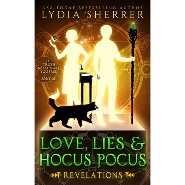 Love, Lies, and Hocus Pocus Revelations - Lydia Sherrer   2020-eala-conference.org
