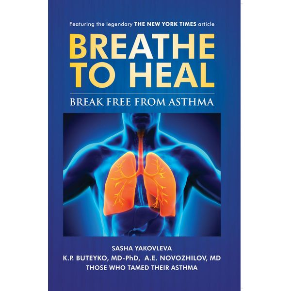 BreatheToHeal - Sasha Yakovleva, K.P. Buteyko, A.E. Novozhilov | 2020-eala-conference.org