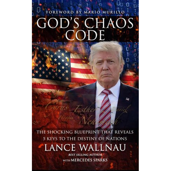God's Chaos Code - Lance Wallnau, Mercedes Sparks, Mario Murillo (Foreword by)   Karta-nauczyciela.org