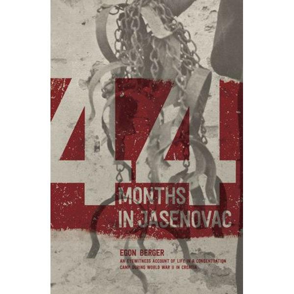 44 Months in Jasenovac - Egon Berger | Karta-nauczyciela.org