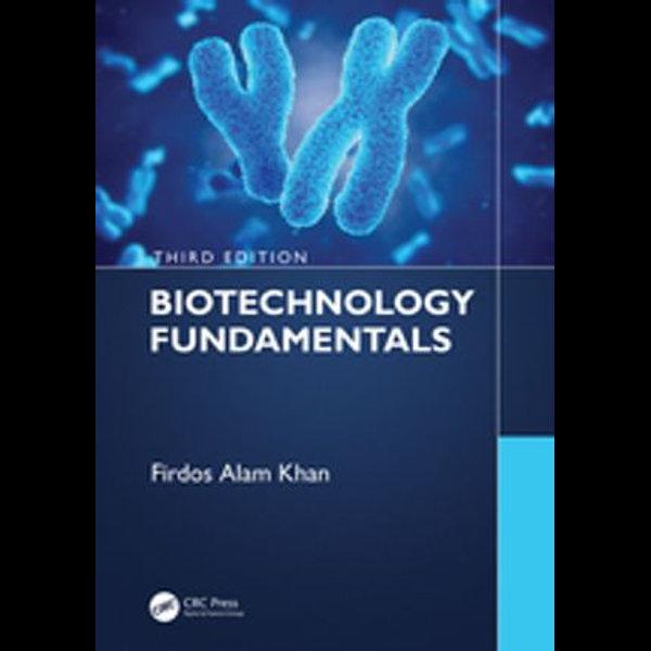 Biotechnology Fundamentals Third Edition - Firdos Alam Khan | 2020-eala-conference.org