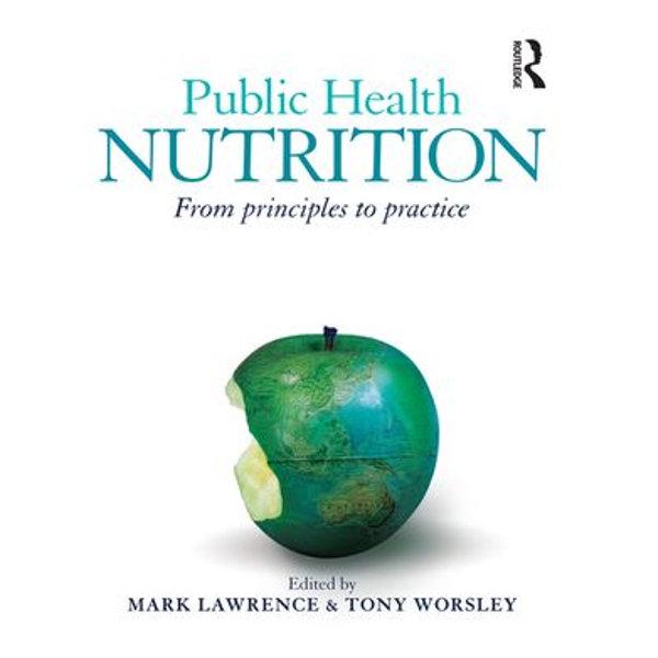 Public Health Nutrition - Mark Lawrence (Editor), Tony Worsley (Editor) | Karta-nauczyciela.org