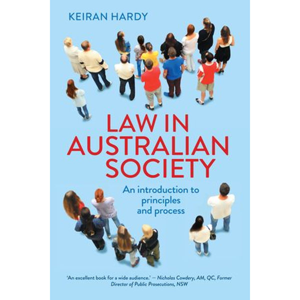 Law in Australian Society - Keiran Hardy | 2020-eala-conference.org